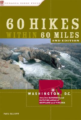60 Hikes Within 60 Miles By Elliott, P.